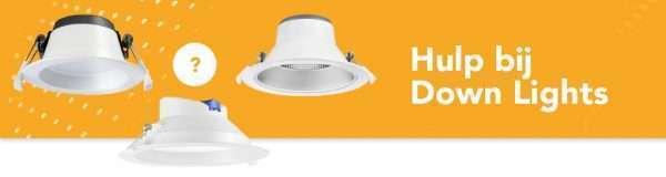 Hulp bij de juiste down light kiezen